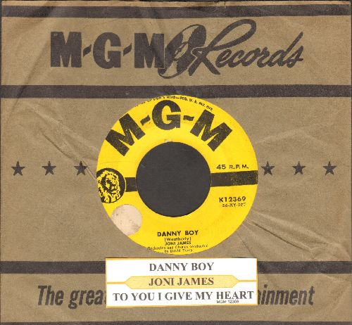 James, Joni - Danny Boy/To You I Give My Heart (with juke box label and vintage MGM company sleeve) - VG7/ - 45 rpm Records