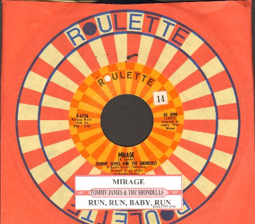 James, Tommy & The Shondells - Mirage/Run, Run, Baby, Run (with juke box label and Roulette company sleeve) - NM9/ - 45 rpm Records
