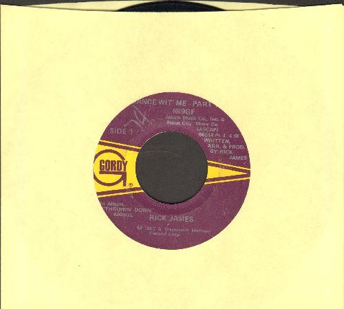 James, Rick - Dance With Me (Parts 1 +2)  - VG7/ - 45 rpm Records