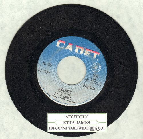 James, Etta - Security/I'm Gonna Take What He's Got (DJ advance pressing with juke box label) - EX8/ - 45 rpm Records