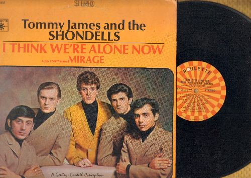 James, Tommy & The Shondells - I Think We're Alone Now: Mirage, California Sun, Shout (Vinyl STEREO LP record) (woc) - VG7/VG7 - LP Records
