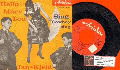 Jan & Kjeld - Hello Mary Lou/Sing, Cowboy sing (German Pressing with juke box label and picture sleeve, sung in German) - NM9/EX8 - 45 rpm Records