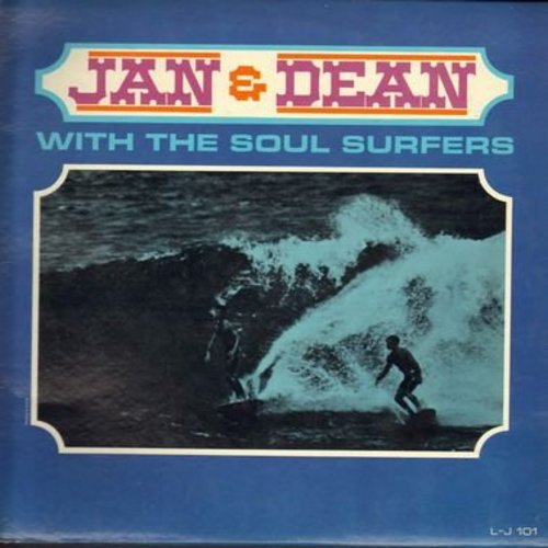 Jan & Dean - Jan & Dean With The Soul Surfers: Heart And Soul, Old Surfin' Joe, Midsummer Night's Dream, Aura Lee The Surfin' Honey, Wanted One Girl, Danny The Lonely Surfer Boy (Vinyl LP record) - NM9/VG7 - LP Records