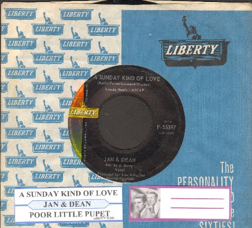 Jan & Dean - A Sunday Kind Of Love/Poor Little Puppet (with juke box label and vintage Liberty company sleeve) - NM9/ - 45 rpm Records