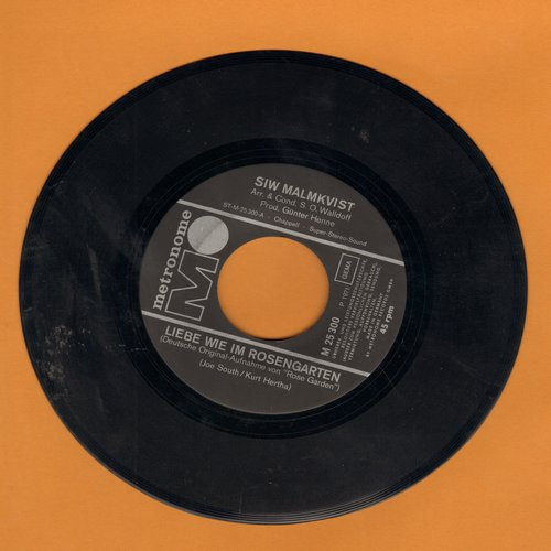 Malmkvist, Siw - Liebe wie im Rosengarten (FANTASTIC German version of -Rose Garden-)/Die Sonne scheint fur jeden (German Pressing, sung in German) - EX8/ - 45 rpm Records