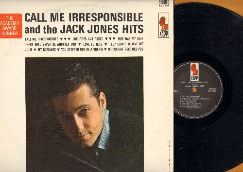 Jones, Jack - Call Me Irresponsible: Lollipops And Roses, Julie, There Will Never Be Another You, Love Letters (Vinyl STEREO LP record, woc) - NM9/VG7 - LP Records