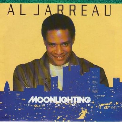 Jarreau, Al - Moonlighting (Theme) (2 different versions of the 80s Sit-Com Theme, with picture sleeve) - EX8/EX8 - 45 rpm Records