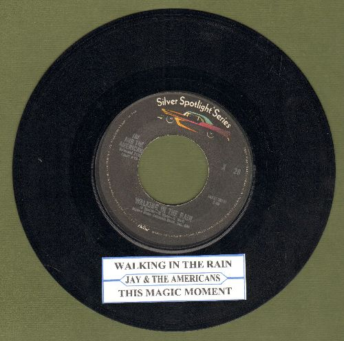 Jay & The Americans - Walking In The Rain/This Magic Moment (double-hit re-issue with juke box label) - EX8/ - 45 rpm Records