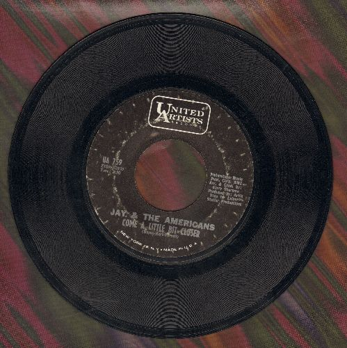 Jay & The Americans - Come A Little Bit Closer/Goodbye Boys Goodbye - EX8/ - 45 rpm Records