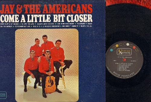 Jay & The Americans - Come A Little Bit Closer: Only In America, Look In My Eyes Maria, To Wait For Love, Come Dance With Me (Vinyl MONO LP record) - NM9/VG7 - LP Records