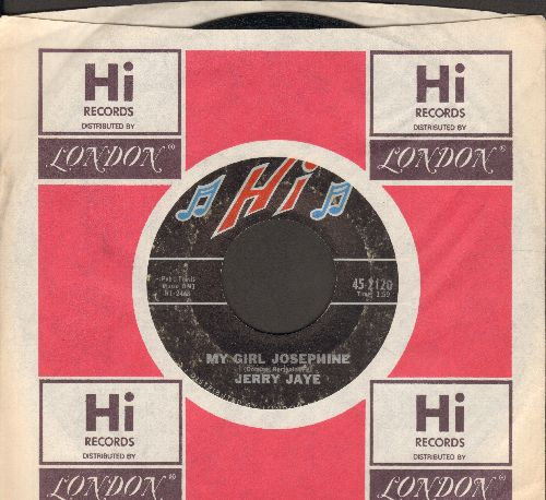 Jaye, Jerry - My Girl Josephine/Five Miles From Home (with Hi company sleeve) - VG7/ - 45 rpm Records