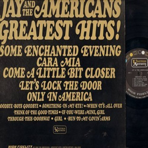 Jay & The Americans - Greatest Hits!: Cara Mia, Come A Little Bit Closer, Some Enchanted Evening, Let's Lock The Door, Goodbye Boys Goodbye (Vinyl MONO LP record) - EX8/VG6 - LP Records
