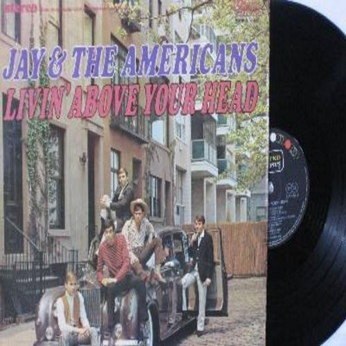 Jay & The Americans - Livin' Above Your Head: Over The Mountain, I'll Remember You, The Sun Ain't Gonna Shine Anymore, Monday Monday (Vinyl STEREO LP record, German Pressing, sung in English) - EX8/EX8 - LP Records