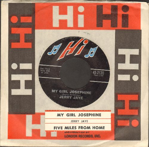 Jaye, Jerry - My Girl Josephine/Five Miles From Home (MINT condition with Hi company sleeve and juke box label) - M10/ - 45 rpm Records