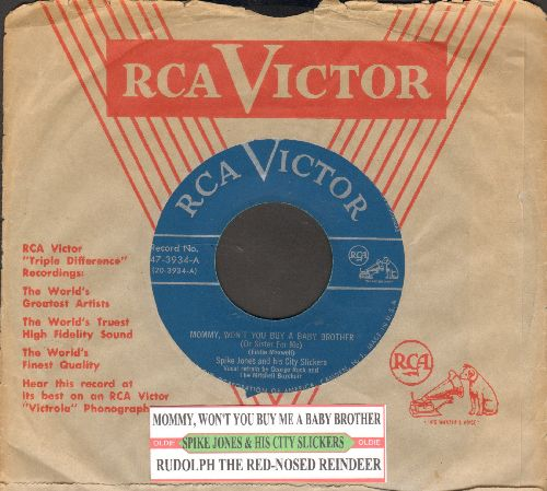 Jones, Spike & His City Slickers - Mommy, Won't You Buy A Baby Brother (Or Sister For Me)/Rudolph The Red-Nosed Reindeer (with juke box label and RCA company sleeve) - VG7/ - 45 rpm Records
