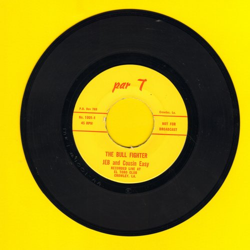 Jeb & Cousin Easy - The Bull Fighter/Rethgif Llub Eht (Risque humor) - EX8/ - 45 rpm Records