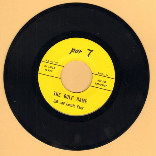 Jeb & Cousin Easy - The Golf Game/Emag Flog Eht (Risque humor)  - NM9/ - 45 rpm Records