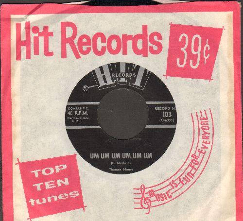 Henry, Thomas - Um Um Um Um Um Um/For You (by Ed Hardin on flip-side) (contemporary cover versions of hits, with RARE company sleeve) - NM9/ - 45 rpm Records