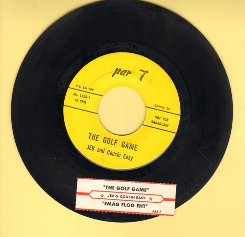 Jeb & Cousin Easy - The Golf Game/Emag Flog Eht (Risque humor) (with juke box label) - EX8/ - 45 rpm Records