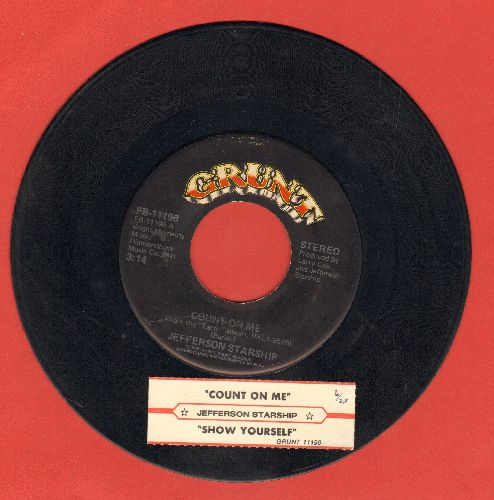Jefferson Starship - Count On Me/Show Yourself (with juke box label) - VG7/ - 45 rpm Records