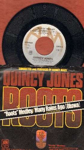 Jones, Quincy - Roots Medley/Many Rains Ago (Oluwa) (with picture sleeve) - NM9/EX8 - 45 rpm Records