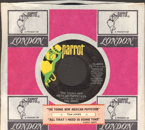 Jones, Tom - The Young New Mexican Puppeteer/All That I Need Is Some Time (with compny sleeve and juke box label) - EX8/ - 45 rpm Records