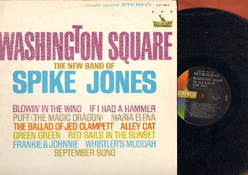 Jones, Spike - Washington Square: Blowin' In The Wind, If I had A hammer, Puff (The Magic Dragon), The Ballad Of Jed Clampett, Alley Cat, September Song, Whistler's Muddah (Vinyl STEREO LP record) - EX8/VG7 - LP Records