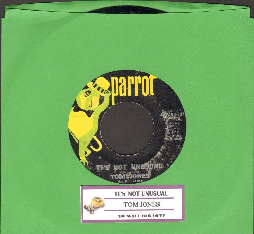 Jones, Tom - It's Not Unusual/To Wait For Love (with juke box label) - NM9/ - 45 rpm Records