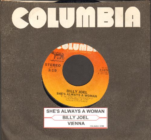 Joel, Billy - She's Always A Woman/Vienna (with juke box label Columbia company sleeve) - EX8/ - 45 rpm Records