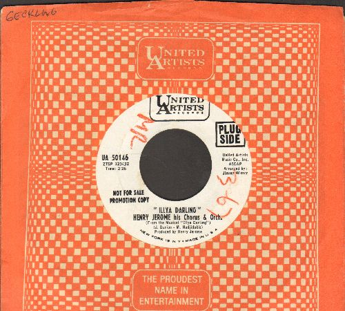 Jerome, Henry & His Orchestra - Illya Darling/Love From A Heart Of Gold (DJ advance pressing with United Artists company sleeve, minor wol) - NM9/ - 45 rpm Records