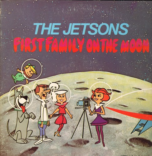 Jetsons - The Jetzons: First Family On The Moon - Includes songs The Jetsons, Moon Madness, Space Crazy and Rocket Jockey (Vinyl STEREO LP record) - NM9/EX8 - LP Records