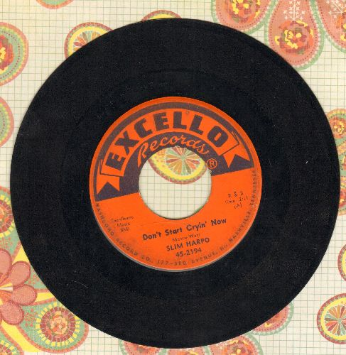 Harpo, Slim - Don't Start Cryin' Now/Rainin' In My Heart - EX8/ - 45 rpm Records