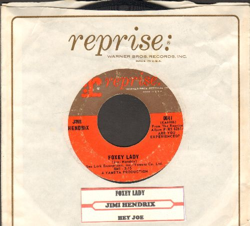 Hendrix, Jimi - Foxey Lady/Hey Joe (with juke box label and Reprise company sleeve) - VG7/ - 45 rpm Records