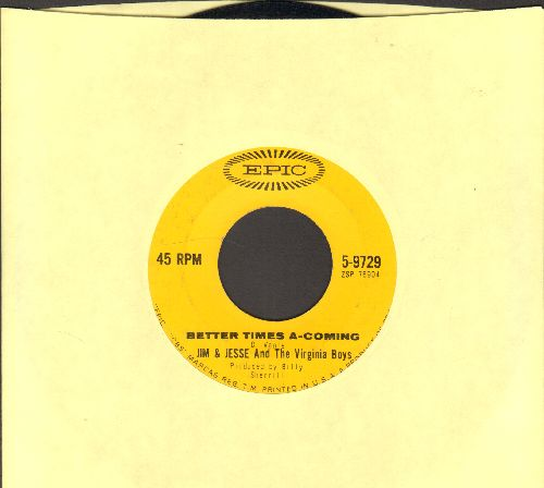 Jim & Jesse & The Virginia Boys - Better Times A-Coming/Wild Georgia Boys - EX8/ - 45 rpm Records
