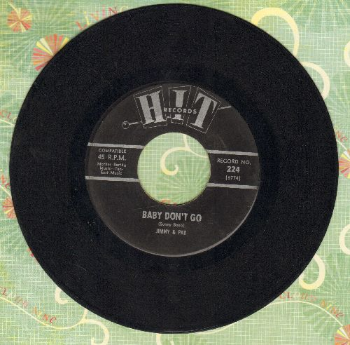 Jimmy & Pat - Baby Don't Go/You Were On My Mind (by The Roamers on flip-side) (contemporary cover versions (sol) - VG7/ - 45 rpm Records