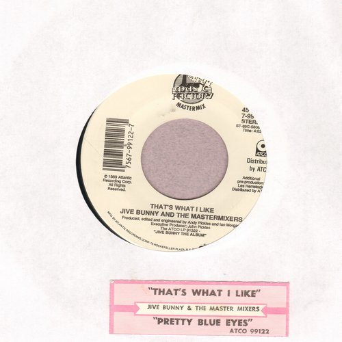 Jive Bunny & The Matermixers - That's What I Like/Pretty Blue Eyes (with juke box label) - NM9/ - 45 rpm Records