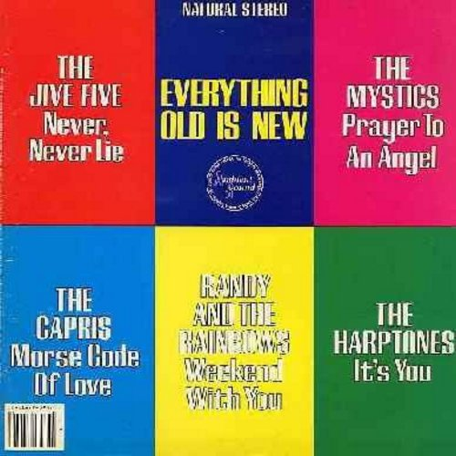 Jive Five, Capris, Harptones, Randy & The Rainbows, Mystics - Everything Old Is New: Morse Code Of Love, It's You, Prayer To An Angel, Love Needs A heart, Imagine, Doreen is never Boring (Vinyl STEREO LP record, 1982 issue, DJ advance copy) - NM9/EX8 - LP