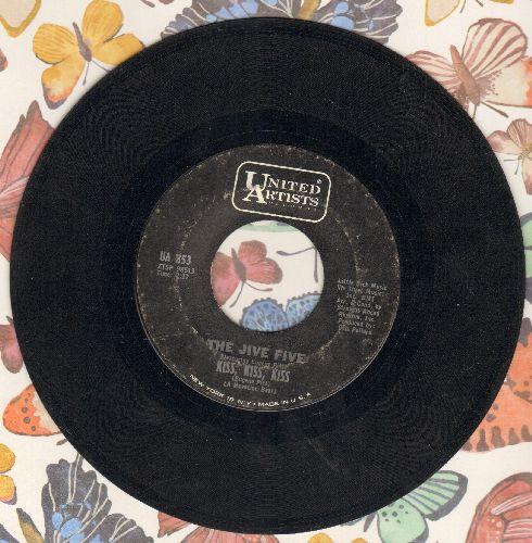 Jive Five - I'm A Happy Man/Kiss, Kiss, Kiss - VG7/ - 45 rpm Records