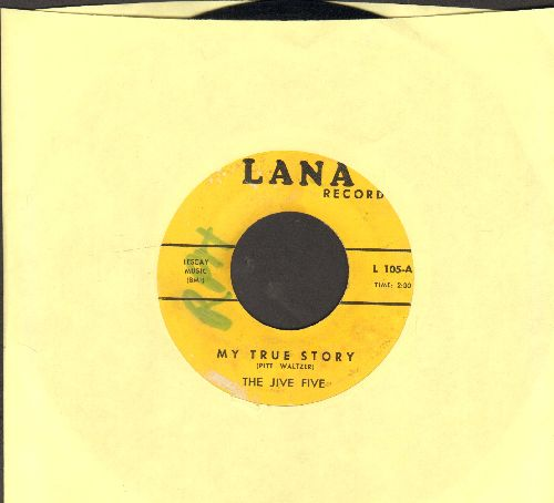Jive Five - My True Story/When I Was Single (early re-issue)(wol) - EX8/ - 45 rpm Records
