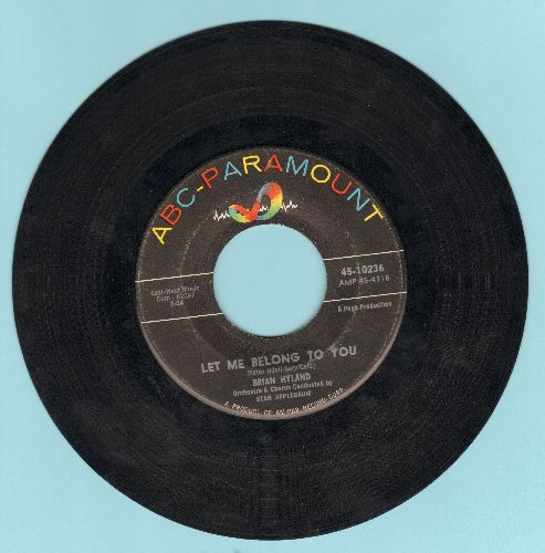 Hyland, Brian - Let Me Belong To You/Let It Die!  - VG7/ - 45 rpm Records
