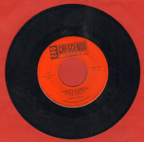 Joe & Eddie - There's A Meetin' Here Tonight/Lonely Traveler - EX8/ - 45 rpm Records