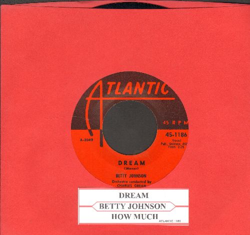 Johnson, Betty - Dream/How Much (with juke box label) - NM9/ - 45 rpm Records