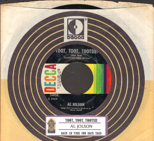 Jolson, Al - Toot, Toot, Tootsie!/Back In Your Own Back Yard (multi-color 1960s pressing with juke box label and Decca company sleeve) - EX8/ - 45 rpm Records