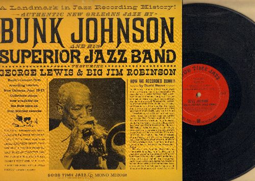 Johnson, Bunk & His Superior Jazz Band - Bunk Johnson & His Superior Jazz Band featuring George Lewis & Big Jim Robinson (vinyl MONO LP rewcord, 1962 pressing of vintage Jazz recordings) - EX8/EX8 - LP Records