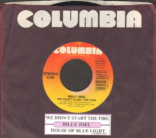 Joel, Billy - We Didn't Start The Fire/House Of Blue Light (with Columbia company sleeve) - EX8/ - 45 rpm Records