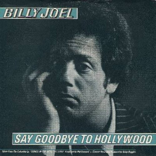 Joel, Billy - Say Goodbye To Hollywood/Summer, Highland Falls (with picture sleeve) - NM9/EX8 - 45 rpm Records