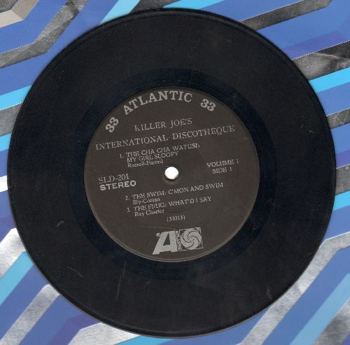 Killer Joe's International Discoteque - Killer Joe's International Discoteque: Cha Cha Watusi - My Girl Sloopy/Swim: C'Mon And Swim/Frug: What's I Say/Watusi: Killer Joe/Monkey: Monkey Time/Shake (RARE 7 inch 33 rpm STEREO record, small spindle hole) - VG