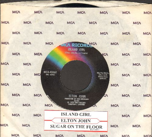 John, Elton - Sugar On The Floor/Island Girl (with MCA company sleeve and juke box label) - EX8/ - 45 rpm Records