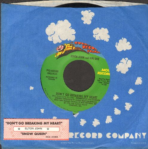 John, Elton & Kiki Dee - Don't Go Breaking My Heart/Snow Queen (with juke box label and company sleeve) - EX8/ - 45 rpm Records