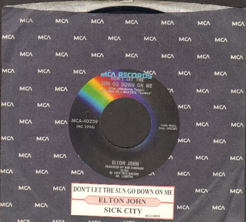 John, Elton - Don't Let The Sun Go Down On Me/Sick City (with MCA company sleeve and juke box label) - EX8/ - 45 rpm Records
